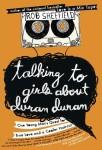 talking to girls about Duran
