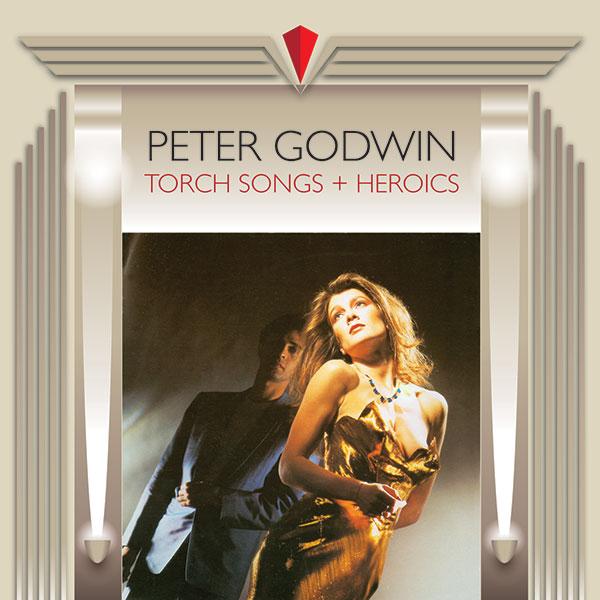 peter godwin - torch songs + heroics cover art