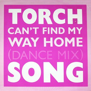 """torch song cover - can't find my way home UK 12"""" A"""