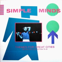 Record Review: Simple Minds - Themes For Great Cities