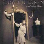 slow children - madabouttownUSLPA