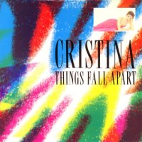 Record Review: Cristina - Things Fall Apart