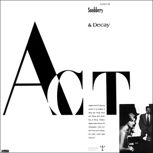 "act snobbery + decay UK remix + poster 12"" cover art"