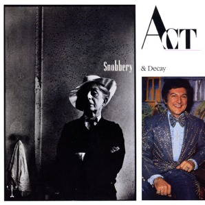 "act - snobbery + decay UK 7"" cover art"