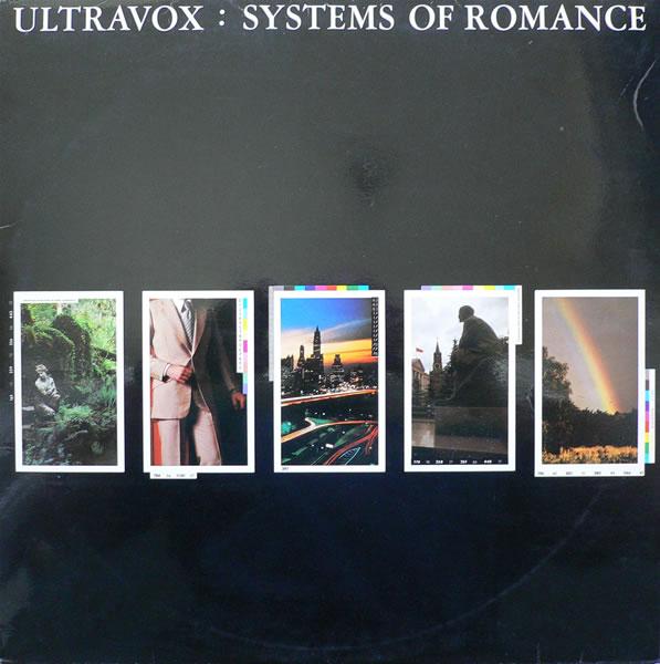 Rock GPA: Ultravox – Systems Of Romance [part 3] | Post-Punk