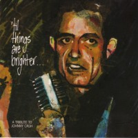 REDUX : Various Artists - 'Til Things Are Brighter - A Tribute To Johnny Cash