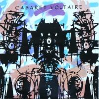 Seminal Single: Cabaret Voltaire - Sensoria
