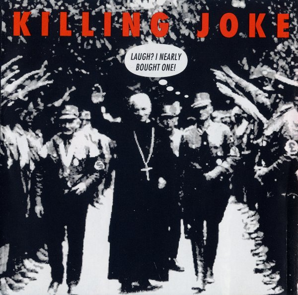 Killing Joke - Laugh, I Nearly Bought One UKCDA