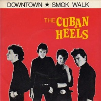 REDUX: Want List: The Cuban Heels - Work Our Way To Heaven