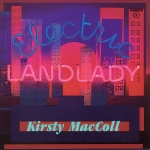 kirsty maccoll - electriclandladyUSCDA