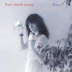 patti smith - waveUSCDRMA