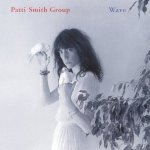 patti smith - waveUSCDRMA