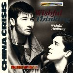 china crisis - wishful thinkingUK7A