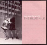 the blue nile - shesawtheworldUKCDA