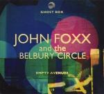 john foxx belbury circle - emptyavenuesUKCDA