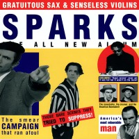 Record Review: Sparks - Gratuitous Sax + Senseless Violins EURO CD [part 1]
