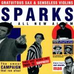 sparks gratuitous sax + senseless violins civer art