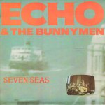 echo + the bunnymen - seven seasUK7A