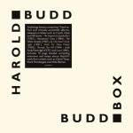 harold budd - buddboxUKCDA