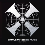 simple minds - bigmusicDLXUKCDA