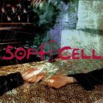 soft cell - cruelty without beautyUSCDA