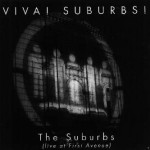 the suburbs - liveatfirstaveUSCDA