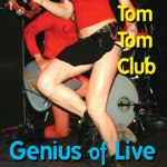 tom tom club - geniusofliveFR2xCDA