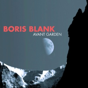 boris blank - avant garden GERCDA