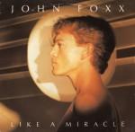 john foxx - likeamiracleUK12A