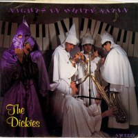 REDUX: A Young Person's Guide To: The Dickies – Nights In White Satin