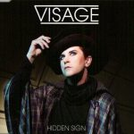 visage - hiddensignUKCDA