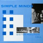 simple minds - sisterfeelingscallUKLPA
