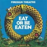 firesign theatre - eatorbeeatenUSLPA