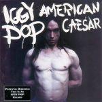 iggy pop - americancaesarUSCDA