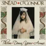 sinead o'connor - throwdownyourarmsUSCDA