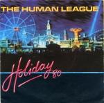 human league - holiday'80UK2x7A