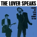 the lover speaks - iclosemyeyesandcountrotenUK12A