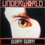 underworld - glorygloryUS12A