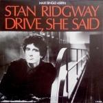 stan ridgeway - driveshesaidNE12A