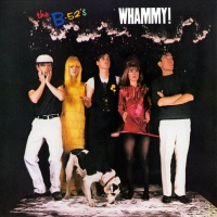Record Review: B-52's - Whammy!
