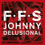 FFS - johnnydelusionalDLA