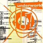 underworld - mmmskyscraperiloveyouUK12A