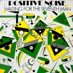 positive-noise-waitingforthe7thmanuk12a
