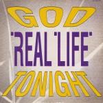 real life - godtonightUS12A