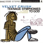velvet crush - teenagesymphoniestogodUSCDA