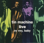 tin machine - oyveybabyUSCDA