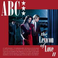 30 Days: 30 Albums | ABC - The Lexicon of Love II