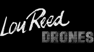 lou reed drones