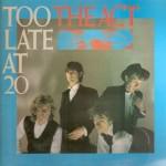the act - toolateatthe20USLPA