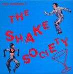 fred Schneider + the shake society USLPA